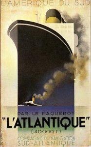 """Adolphe Jean-Marie Mouron """"Cassandre"""" - Cartel L´Atlantique (1931)"""
