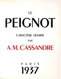 "Adolphe Jean-Marie Mouron ""Cassandre"" - Tipografía Peignot (1937)"