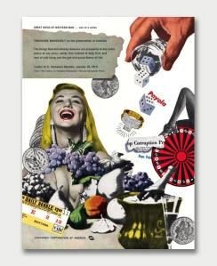 """Herbert Bayer - Serie de Grandes Ideas del Hombre Occidental (Campaña publicitaria de la CCA) - 1960 El cartel muestra, sobre fondo blanco una serie de imágenes que parecen como recortadas de diferentes revistas: una mujer con un gran escote que se rie abiertamente, una mano con un vaso de crital que lanza unos dados, una botella de campagne metida en un enfriador, una ruleta sobre la que se adivinan las piernas enfundadas en medias de una bailarina, monedas, una entrada para un espectáculo y frutas (higos, peras y uvas). Todos los elementos aparecen superpuestos y como dispuestos de forma aleatoria. En la parte superior izquierda, sobre un recuadro grisáceo, se lee el siguiente texto: """"Grandes ideas del hombre occidental...uno de la serie. THEODORE ROOSEVELT sobre la preservación de América: """"Aquello que destruirá América será la prosperidad a cualquier precio, la paz a cualquier precio, la seguridad antes que el deber, y el amor por la teoría vital de la vida muelle y el enriquecimiento fácil"""" Carta a S. Stanwood Menken (10 de enero de 1917)Pulse para ampliar."""