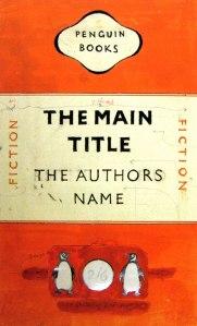 """Jan Tschichold - Diseño de cubierta de la colección de clásicos modernos de la editorial Penguin (1947-1949) La imagen muestra el esbozo de la colección de libros de bolsillo. La portada está dividida en tres franjas: la superior y la inferior son de color naranja y la central, de color blanco. En la superior aparece centrado un óvalo irregular con la leyenda """"Penguin Books"""". En la central, en letras negras """"Título principal"""" y debajo """"El nombre del Autor"""". A ambos lados, con lel texto en vertical, de menor tamaño y en color naranja, parece """"Ficción"""". En la franja inferior aparece el logotipo de la editorial (dos pingüinos a ambos lados de un circulo blanco)). Pulse para ampliar"""