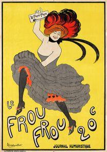 """Leonetto Cappiello - Cartel para Le Frou Frou (1899) - la imagen muestra un cartel rectangular vertical donde, sobre un fondo amarillo brillante, aparece una bailarina de can-can, vestida con un traje que consiste en un corpiño escotado y una falda llena de enaguas. Con su mano derecha, que sostiene sobre su cabeza, sostiene un ejemplar doblado del periódico. Parece estar bailando y bajo sus pies aparece el texto: """"Le Frou-Frou. Journal Humoristique. 20 c."""". Pulse para ampliar."""