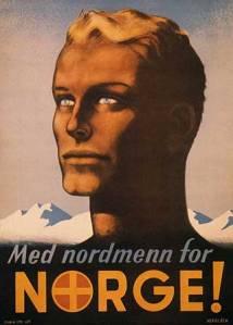 La imagen muestra un cartel realizado con ilustración. Aparece un primer plano de un hombre muy rubio con los ojos claros pero de tez morena que está de tres cuartos con respecto al espectador y que mira a la lejanía. Debajo aparecen la frase del cartel (Noruegos de Noruega) y al fondo aparece el perfil de los picos de las montañas nevadas. Pulse para ampliar.