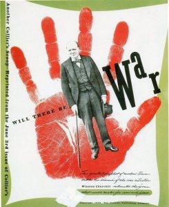 """La imagen muestra la portada de una revista. El fondo es verde claro, sobre él se superpone  un rectángulo blanco sobre el que aparece estampada la huella de una mano en rojo sangre. Sobre la mano, una fotografía del primer ministro inglés Sir Winston Churchill y en diagonal, a ambos lados de la foto, la frase """"Will there be WAR?"""" (¿Habrá guerra?). Pulse para ampliar."""