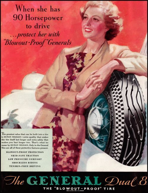 Años 40. Neumáticos General. Cuando ella conduce 90 caballos